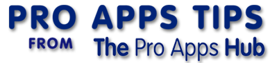 Pro Apps Tips